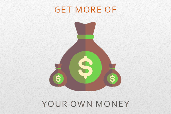 get-more-of-your-own-money