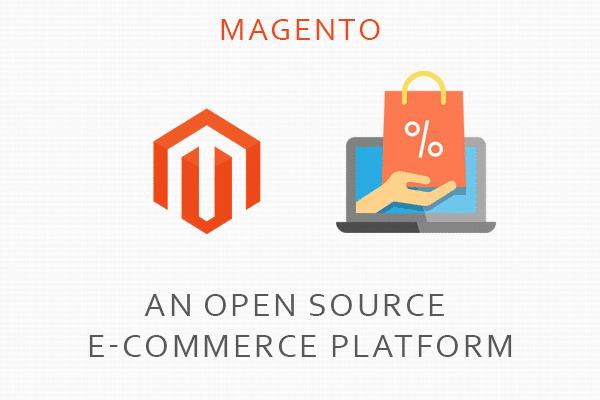 Magento an open source ecommerce platform