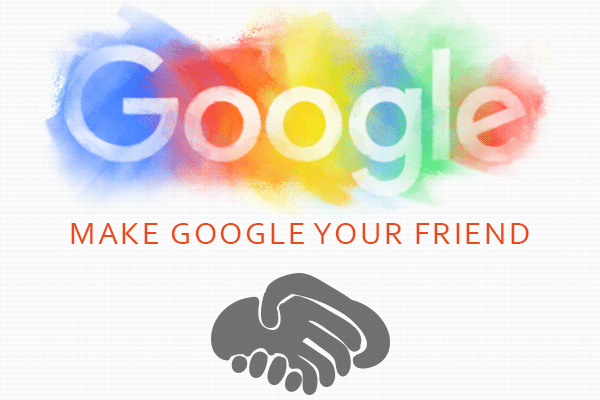 Make Google your Friend